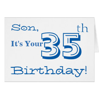 Son's 35th birthday greeting in blue and white. greeting card