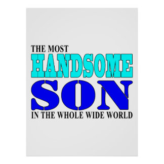 Sons Birthdays Parties Christmas Handsome Son Poster