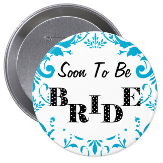 Soon to Be Bride Bachelorette Party - Turquoise 10 Cm Round Badge