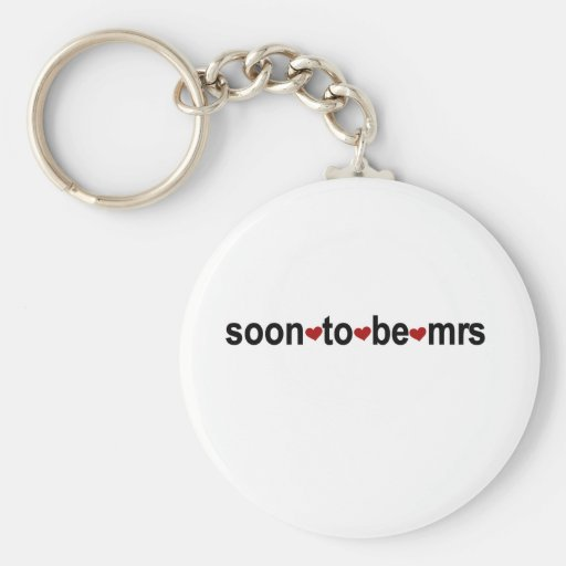 Soon To Be Mrs Basic Round Button Key Ring