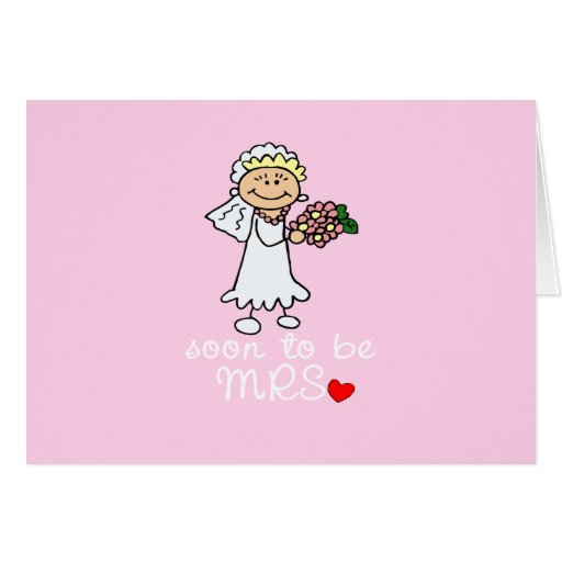 Soon to be MRS CUTE Stick Bride Cards