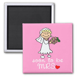 Soon to be MRS CUTE Stick Bride Square Magnet