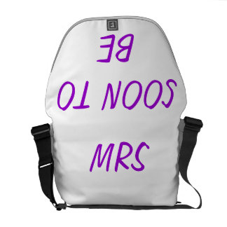 SOON TO BE MRS. MESSENGER BAG