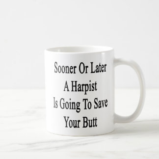 Sooner Or Later A Harpist Is Going To Save Your Bu Mugs