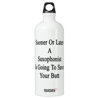 Sooner Or Later A Saxophonist Is Going To Save You SIGG Traveller 1.0L Water Bottle