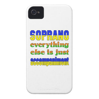 Soprano Everything else is just accompaniment iPhone 4 Case-Mate Cases