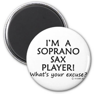 Soprano Sax Player Excuse Refrigerator Magnet