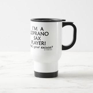 Soprano Sax Player Excuse Stainless Steel Travel Mug