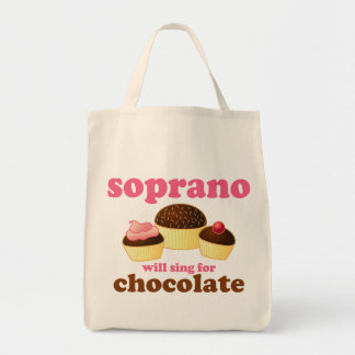Soprano will Sing for Chocolate Tote Bag