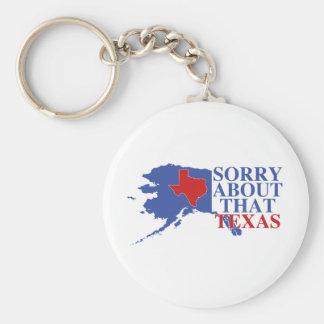 Sorry about that Texas - Alaska Pride Key Ring