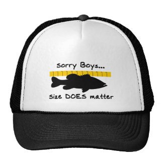 Sorry Boys.. Size does matter - funny bass fishing Cap
