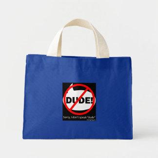 SORRY DUDE-2 MINI TOTE BAG
