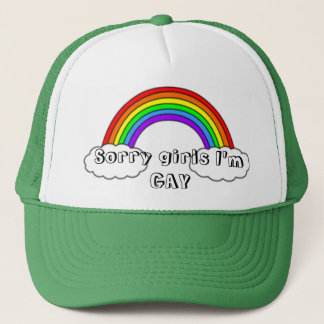 Sorry girls I'm GAY Trucker Hat