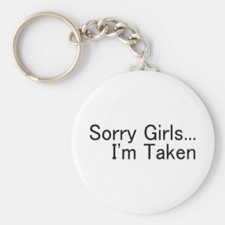 Sorry Girls Im Taken Basic Round Button Key Ring