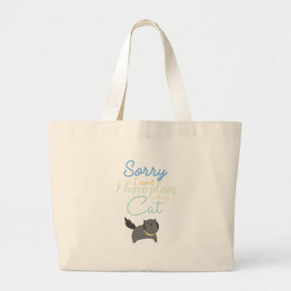 Sorry I Cant I Have Made Plans With My Cat Cute Large Tote Bag