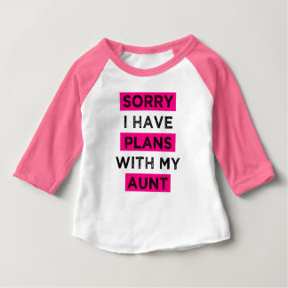 Sorry I have plans with my aunt funny niece shirt