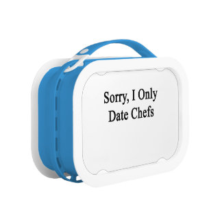 Sorry I Only Date Chefs Lunchbox