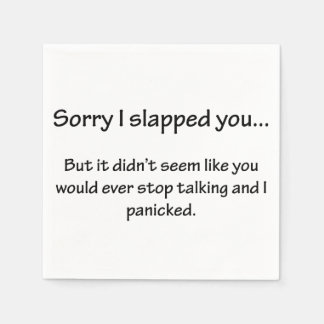 Sorry I Slapped You... Disposable Serviettes