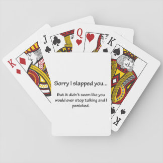 Sorry I Slapped You... Playing Cards