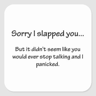 Sorry I Slapped You... Stickers