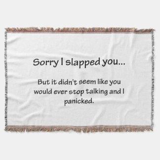 Sorry I Slapped You...