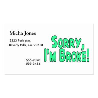 Sorry I'm Broke Pack Of Standard Business Cards