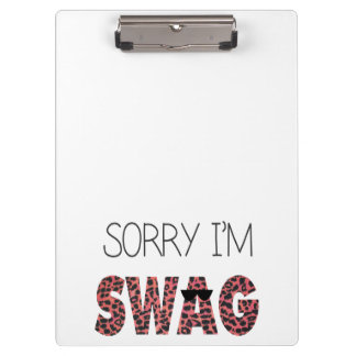Sorry I'm Swag - Funny Quote, Pink Leopard Clipboard