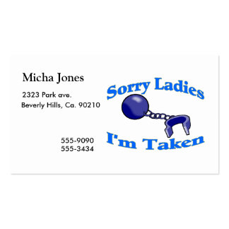 Sorry Ladies I m Taken Business Card Templates