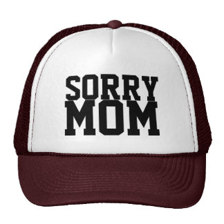 SORRY MOM PARTY HAT