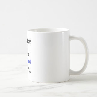 sorry not interested coffee mug