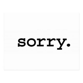 sorry. postcard