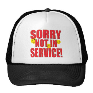 Sorry Service Life Hat