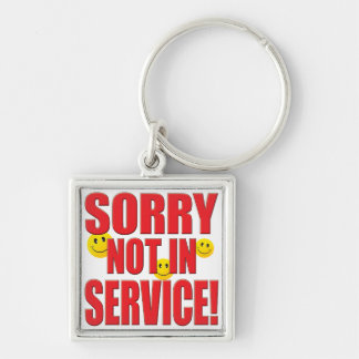 Sorry Service Life Keychains