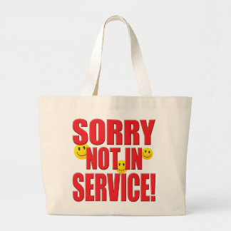 Sorry Service Life Tote Bags