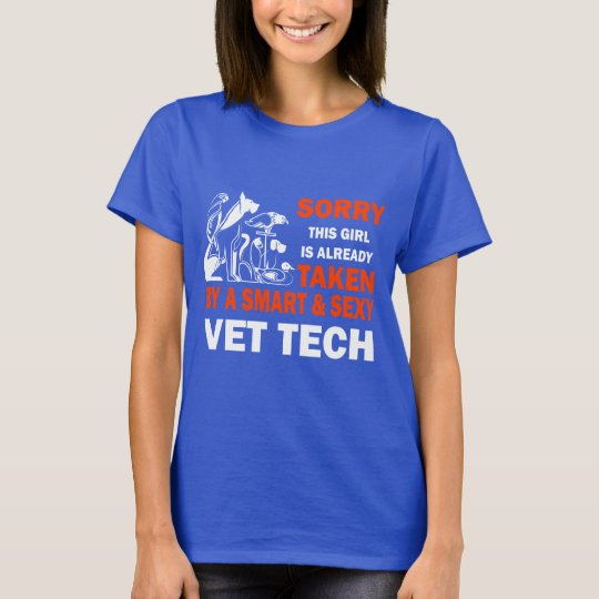 Sorry, this girl is already taken by a Vet tech T-Shirt
