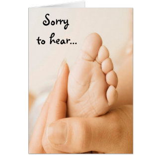 Sorry to hear Baby Card