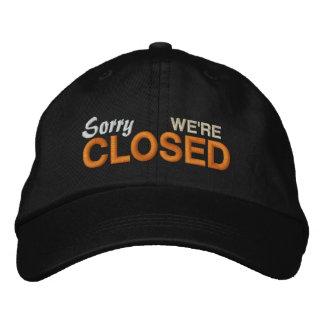 Sorry We're Closed Baseball Cap