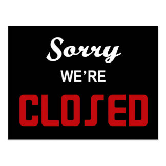 Sorry We're Closed Sign Postcard