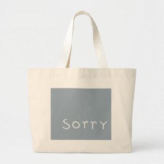sorry white Bag