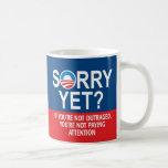 Sorry yet? Anti-Obama Products Basic White Mug