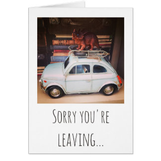 Sorry you're leaving... card