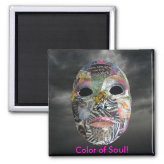 Soul Comes In All Colors Mask Magnet