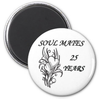 SOUL MATES 25 Years 6 Cm Round Magnet