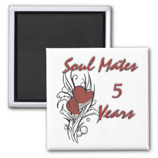 Soul Mates 5 Years Square Magnet