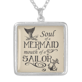 Soul of a Mermaid, mouth of a Sailor Silver Plated Necklace