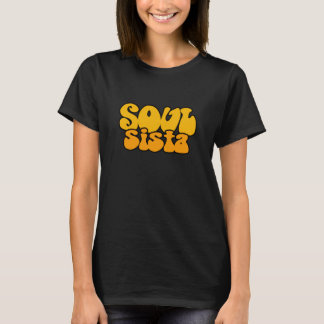 Soul Sista! T-Shirt