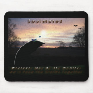 """Soulmates Stormy Weather""* Mouse Pad"