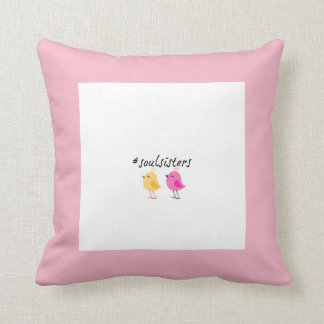 #soulsisters Throw Pillow