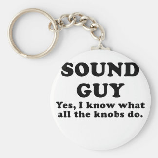 Sound Guy Yes I know what all the Knobs do Key Ring