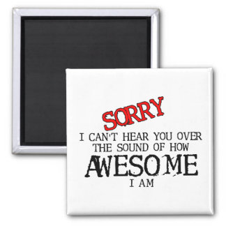 Sound of Awesome Funny Magnet Humor